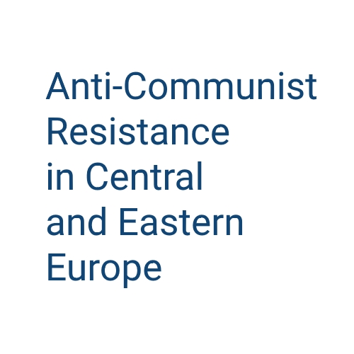 "Conference ""Anti-Communist Resistance in Central and Eastern Europe"""