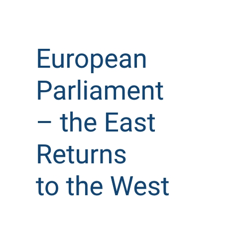 Conference 'European Parliament - the East Returns to the West'