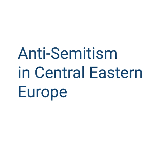 International Conference 'Anti-Semitism in Central Eastern Europe'