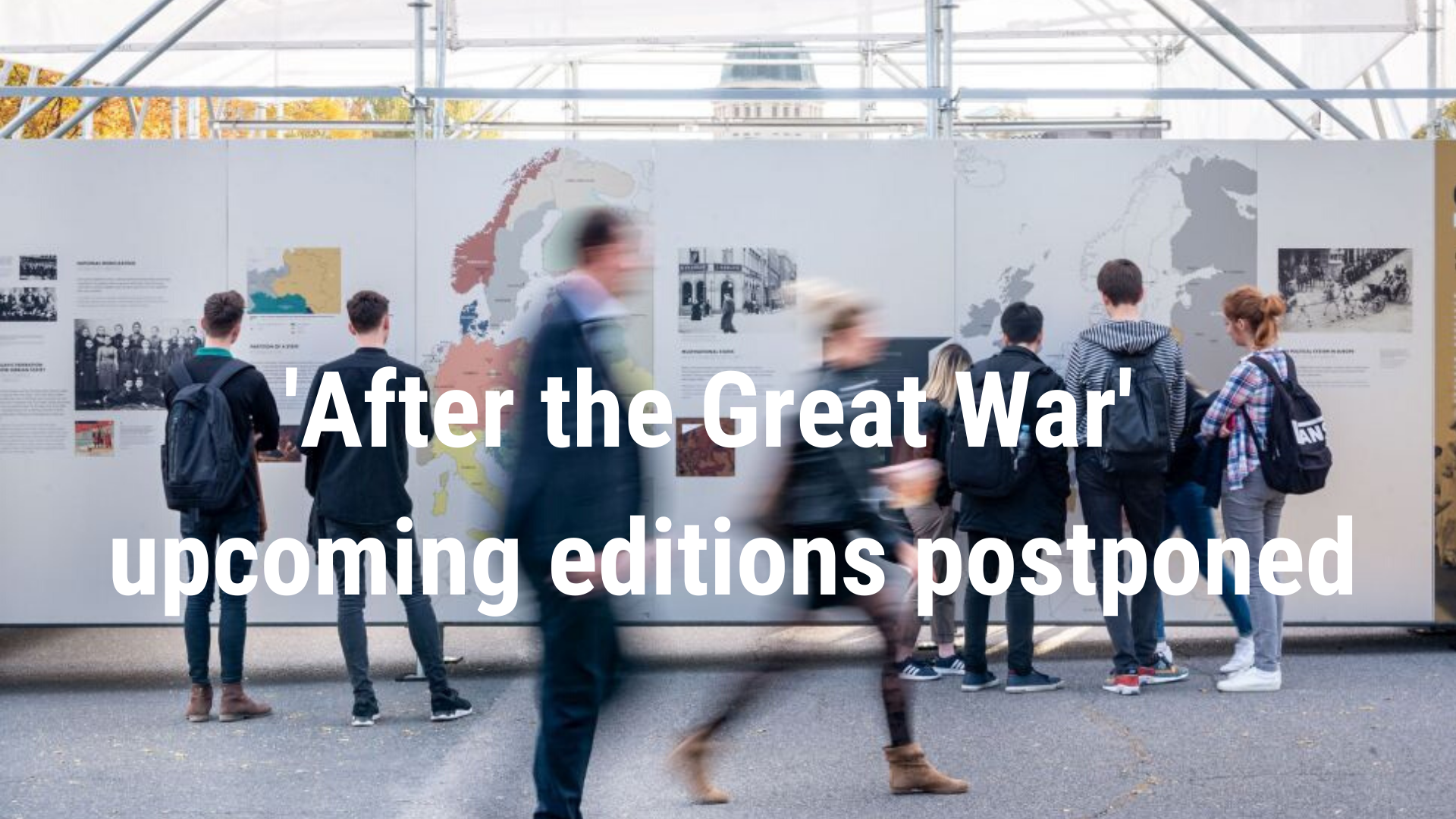 'After the Great War' upcoming editions POSTPONED!