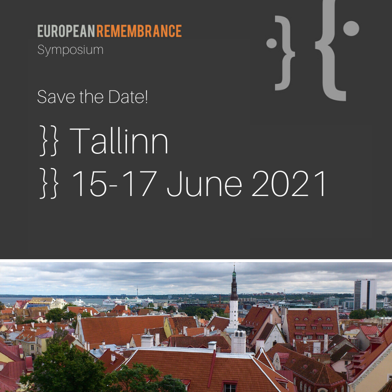 9th European Remembrance Symposium will take place in Tallinn, 15-17 June 2021